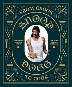 From Crook to Cook Book