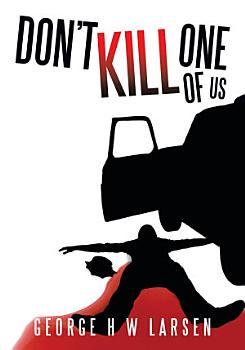 Don t Kill One of Us PDF