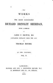 The Works of the Right Honourable Richard Brinsley Sheridan: Volume 2