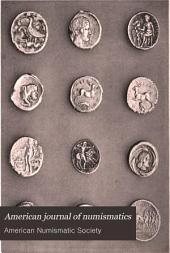 American Journal of Numismatics: Volumes 11-13