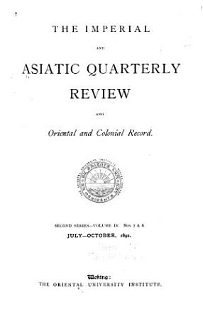 The Imperial and Asiatic Quarterly Review and Oriental and Colonial Record PDF