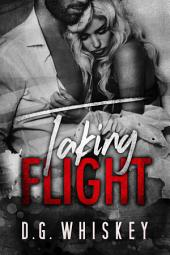 Taking Flight: A Billionaire Romantic Suspense