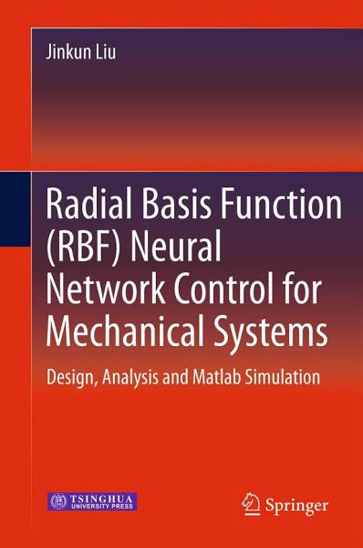 Radial Basis Function Rbf Neural Network Control For Mechanical Systems