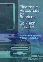 Electronic Resources and Services in Sci tech Libraries PDF