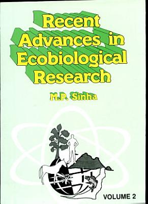 Recent Advances in Ecobiological Research PDF