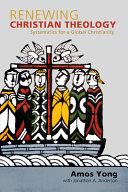 Renewing Christian Theology PDF