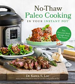 No Thaw Paleo Cooking In Your Instant Pot