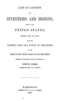List of Patents for Inventions and Designs  Issued by the United States  from 1790 to 1847  etc   PDF