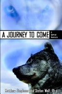 A Journey to Come