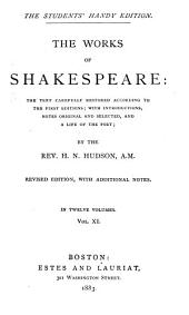 The Works of Shakespeare: the Text Carefully Restored According to the First Editions: Romeo and Juliet. Hamlet