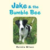 Jake & the Bumble Bee