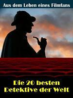 Die 20 besten Film  und TV Detektive der Welt PDF