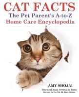 CAT FACTS  THE PET PARENTS A to Z HOME CARE ENCYCLOPEDIA PDF