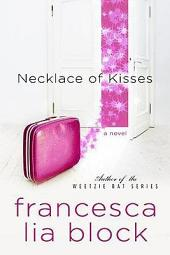 Necklace of Kisses: A Novel