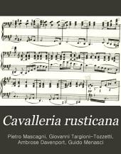 Cavalleria Rusticana: Melodrama in One Act