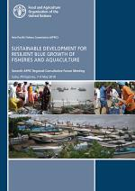 Sustainable Development for Resilient Blue Growth of Fisheries and Aquaculture