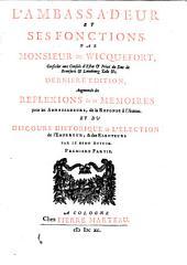 L' Ambassadeur et ses fonctions par Monsieur de Wicquefort: discours historique de l'élection de l'Empereur et des électeurs