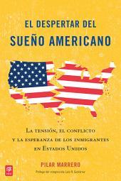 El despertar del sueño americano (Waking Up from the American Dream)