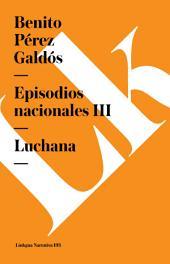 Episodios nacionales III. Luchana