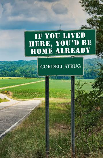 If You Lived Here  You d Be Home Already PDF