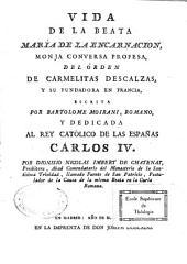 Vida de la beata Maria de la Encarnacion, monja conversa profesa del orden de carmelitas descalzas, y su fundador en Francia