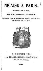 Nicaise à Paris: vaudeville en un acte