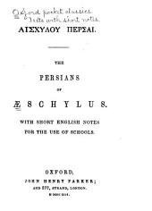 The Persians: With Short English Notes
