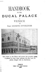 Handbook To The Ducal Palace In Venice  Book PDF