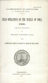 Field operations of the Bureau of Soils: Volume 10, Part 1908