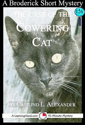 The Case of the Cowering Cat PDF