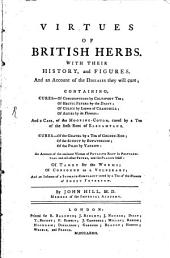 Virtues of British Herbs ...