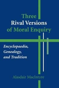 Three Rival Versions of Moral Enquiry Book