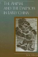 Animal and the Daemon in Early China  The PDF