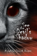 See the Devil's Shadow