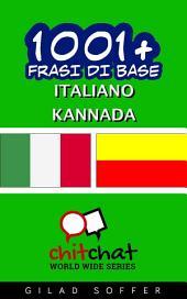 1001+ Frasi di Base Italiano - Kannada