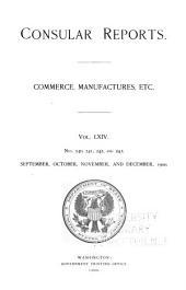 Consular Reports: Commerce, Manufactures, Etc, Volume 64