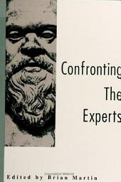 Confronting the Experts: Explorations in postsecular social theory