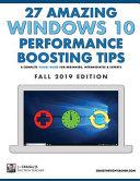 27 Amazing Windows 10 Performance Boosting Tips: Fall 2019 Edition
