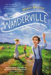 Wanderville: Volume 1