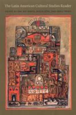 The Latin American Cultural Studies Reader PDF