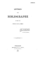 Lettres d'un bibliographe: Volume1