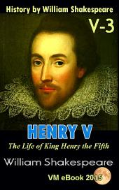 HENRY V: History by William Shakespeare