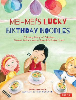 Mei Mei s Lucky Birthday Noodles PDF