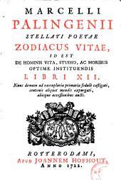 Zodiacus vita, id est de hominis vita, studio, ac moribus optime instituendis libri XII.