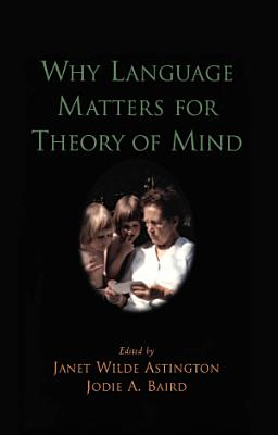 Why Language Matters for Theory of Mind