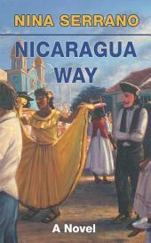 Nicaragua Way: a Novel