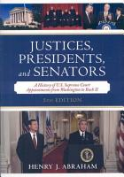 Justices  Presidents  and Senators PDF