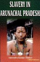 Slavery in Arunachal Pradesh PDF