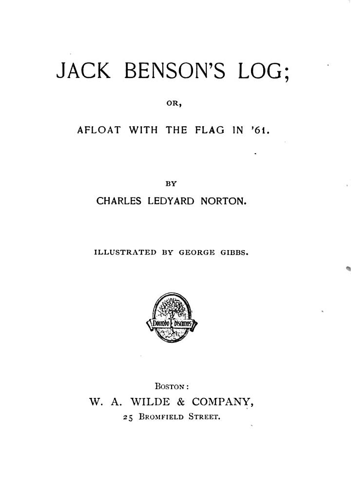 Jack Benson's Log; Or, Afloat with the Flag in '61