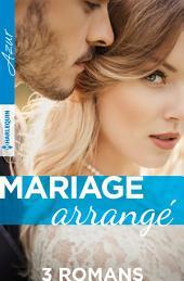 Mariage arrangé: 3 romans